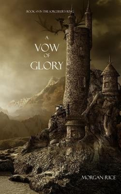 Download A Vow of Glory  Book  5 in the Sorcerer s Ring  Book