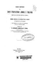 Elogio histórico de D. Fernando Amor y Mayor (muerto en la Expedición científica al Pacífico): memoria designada en concurso por el Colegio de Farmacéuticos de Madrid para leerse en su sesión de aniversario de 21 de agosto de 1872
