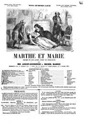 Marthe et Marie drame en six actes, dont un prologue par mm. Anicet-Bourgeois et Michel Masson