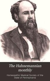 The Hahnemannian Monthly: Volume 21