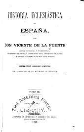 Historia eclesiástica de España: Volumen 3