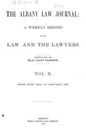 The Albany Law Journal: Volume 10