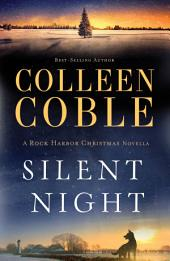 Silent Night: A Rock Harbor Christmas Novella
