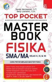 Top Pocket Master Book Fisika SMA/MA Kelas X, XI, & XII