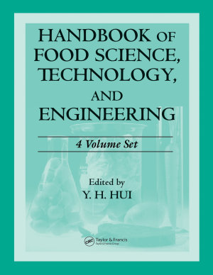 Handbook of Food Science  Technology  and Engineering   4 Volume Set PDF