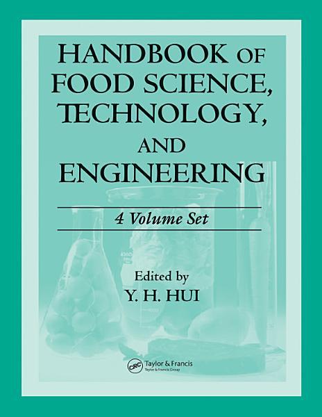 Handbook Of Food Science Technology And Engineering 4 Volume Set