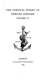 The Poetical Works of Edmund Spenser: Volume 4