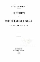 Le scoperte dei codici latini e greci ne' secoli XIV e XV.: Volume 1