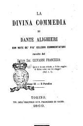 La Divina Commedia di Dante Alighieri: Il Paradiso, Volume 3