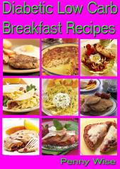 Diabetic Low Carb Breakfast Recipes