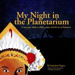 My Night in the Planetarium