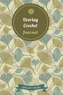 Overlay Crochet Journal