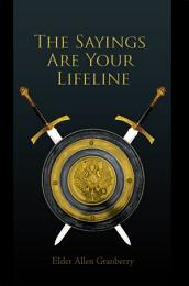 The Sayings Are Your Lifeline