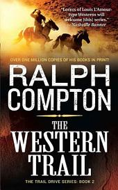 The Western Trail: The Trail Drive