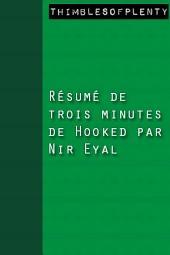 Résumé de 3 minutes de « Hooked » par Nir Eyal