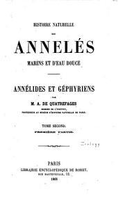Histoire naturelle des annelés marins et d'eau douce ...: pts 1-2. Annélides et géphyriens