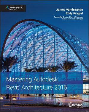 Mastering Autodesk Revit Architecture 2016 PDF
