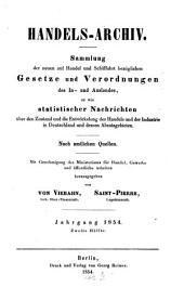 Handels-Archiv: Wochenschrift für Handel, Gewerbe und Verkehrsanstalten : nach amtlichen Quellen. 1854, 2