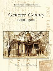 Genesee County: 1900-1960