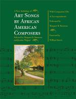A New Anthology of Art Songs by African American Composers