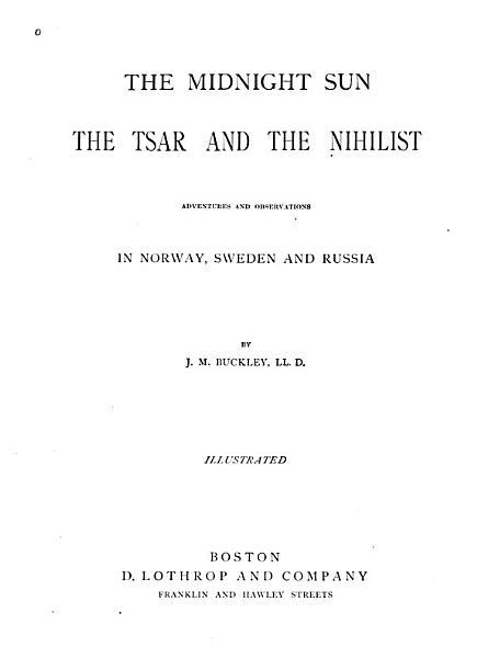 The Midnight Sun, the Tsar and the Nihilist