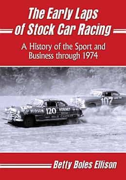 The Early Laps of Stock Car Racing PDF