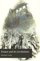 France and its revolutions: a pictorial history 1789-1848