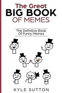 The Great Big Book of Memes