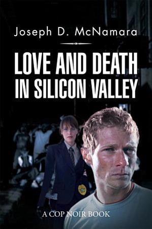 Love and Death in Silicon Valley PDF
