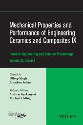 Mechanical Properties and Performance of Engineering Ceramics and Composites IX