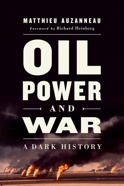Download Oil  Power  and War Book