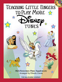 Teaching Little Fingers to Play More Disney Tunes Book
