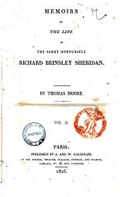 Memoirs of the Life of the Right Honourable Richard Brinsley Sheridan. By Thomas Moore. Vol. 1[-2]: Vol. 2, Volume 2