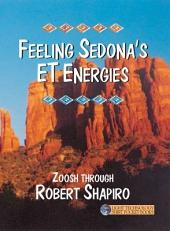 Feeling Sedona's ET Energies