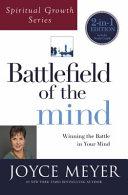 Battlefield of the Mind  Spiritual Growth Series  Book