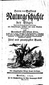 Herrn von Buffons Naturgeschichte der vögel: Aus dem französischen übers., mit anmerkungen, zusätzen, und vielen kupfern verm, Volumes 25-26