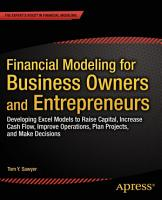 Financial Modeling for Business Owners and Entrepreneurs PDF