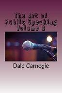 The Art of Public Speaking Volume 2