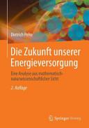 Die Zukunft unserer Energieversorgung PDF