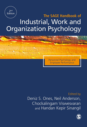 The SAGE Handbook of Industrial  Work   Organizational Psychology PDF