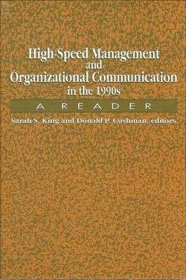 High Speed Management and Organizational Communication in the 1990s