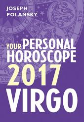 Virgo 2017: Your Personal Horoscope