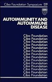 Autoimmunity and Autoimmune Disease