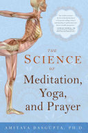 The Science of Meditation  Yoga  and Prayer PDF