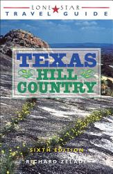 Lone Star Travel Guide to Texas Hill Country PDF
