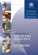 Preparing a Health Care Workforce for the 21st Century