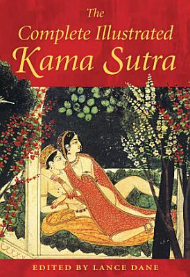 The Complete Illustrated Kama Sutra PDF