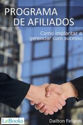 Programa de Afiliados- Como implantar e gerenciar com sucesso