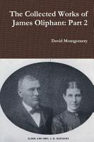 The Collected Works of James Oliphant  Part 2 PDF