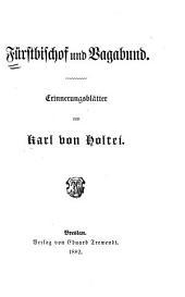 Fürstbischof und Vagabund: Erinnerungsblätter